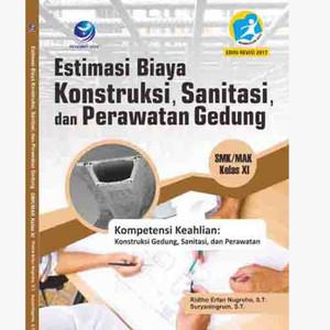 Harga buku estimasi biaya konstruksi sanitasi dan perawatan gedung kelas | HARGALOKA.COM