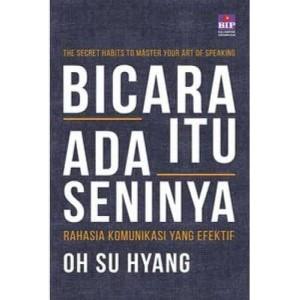Harga buku bicara itu ada seninya   oh su hyang public speaking best | HARGALOKA.COM