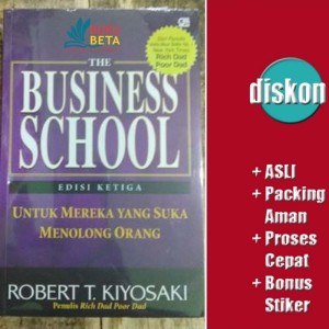 Harga the business school   edisi ketiga   robert t | HARGALOKA.COM