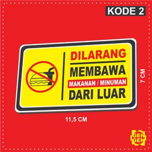 Harga dilarang membawa makanan minuman dari luar   karet 2mm   | HARGALOKA.COM
