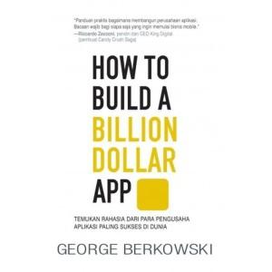 Harga buku how to build a billion dollar app by george | HARGALOKA.COM