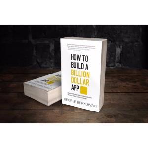 Harga how to build a billion dollar app   george | HARGALOKA.COM