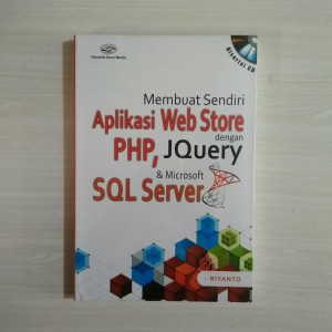 Harga buku aplikasi web store dengan php jquery amp microsoft sql server | HARGALOKA.COM