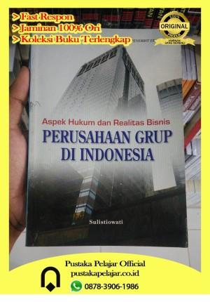 Harga buku aspek hukum dan realitas bisnis perusahaan grup di | HARGALOKA.COM