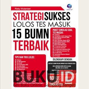 Harga buku strategi sukses lolos tes masuk 15 bumn | HARGALOKA.COM