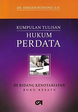 Harga buku kumpulan tulisan hukum perdata di bidang kenotariatan buku | HARGALOKA.COM