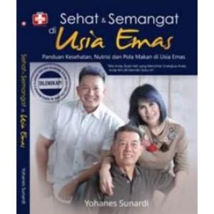 Harga buku sehat dan semangat di usia emas panduan kesehatan | HARGALOKA.COM