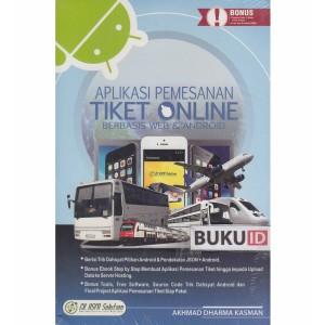 Harga buku aplikasi pemesanan tiket online berbasis web dan | HARGALOKA.COM