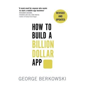 Harga paperback how to build a billion dollar app by george | HARGALOKA.COM