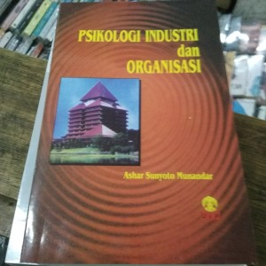 Harga buku psikologi industri dan organisasi by ashar sunyoto | HARGALOKA.COM