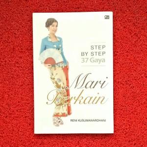 Harga step by step 37 gaya mari berkain   buku keterampilan   HARGALOKA.COM