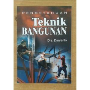 Harga buku ori pengetahuan teknik bangunan drs daryanto rineka   HARGALOKA.COM