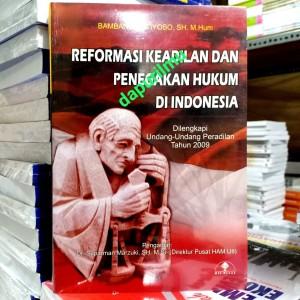 Harga reformasi keadilan dan penegakan hukum di   HARGALOKA.COM
