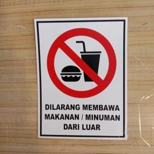 Harga sign sticker k3 rambu dilarang membawa makanan dan minuman luar | HARGALOKA.COM
