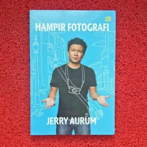 Harga jerry aurum hampir fotografi   buku hobi kado   HARGALOKA.COM