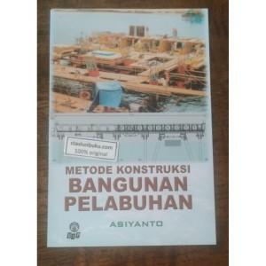 Harga buku ori metode konstruksi bangunan pelabuhan    HARGALOKA.COM
