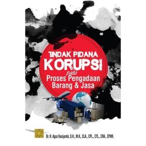 Harga tindak pidana korupsi pada proses pengadaan barang dan jasa | HARGALOKA.COM