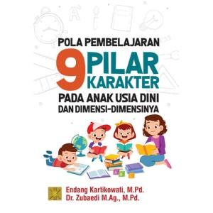 Harga pola pembelajaran 9 pilar karakter pada anak usia dini dan | HARGALOKA.COM