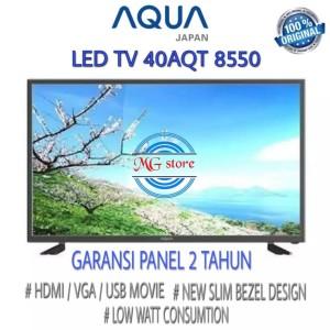 Harga tv led harga murah 40 inch aqua 40aqt8550 type terbaru | HARGALOKA.COM