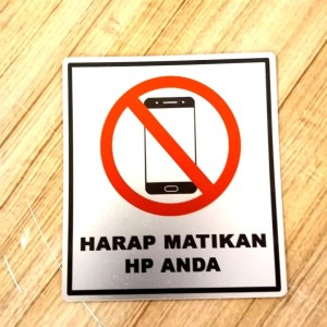 Harga sign label k3 rambu safety harap matikan hp anda ukuran   HARGALOKA.COM