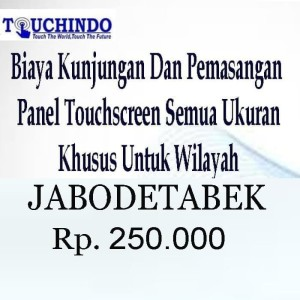 Harga biaya kunjungan dan pemasangan panel touchscreen | HARGALOKA.COM