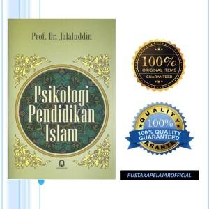 Harga buku ori psikologi pendidikan islam   jalaluddin   pustaka | HARGALOKA.COM