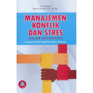 Harga termurah buku manajemen konflik dan stres dalam | HARGALOKA.COM