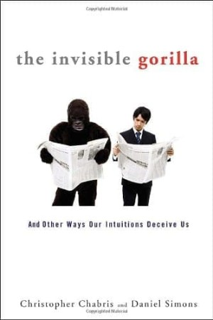 Harga the invisible gorilla and other ways our intuitions deceive | HARGALOKA.COM