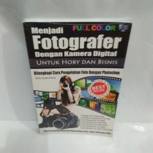 Harga buku menjadi fotografer dengan kamera digital untuk hobi dan | HARGALOKA.COM