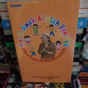 Harga buku ori   anak anak adalah duniaku album perjalanan dunia ibu | HARGALOKA.COM