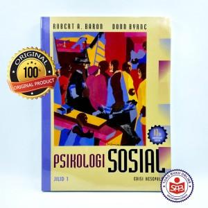 Harga psikologi sosial jilid 1 edisi 10   robert a | HARGALOKA.COM