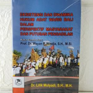 Harga buku eksistensi dan dinamika hukum adat waris bali dalam perspektif | HARGALOKA.COM