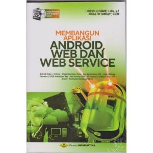 Harga termurah original buku membangun aplikasi android web dan web | HARGALOKA.COM
