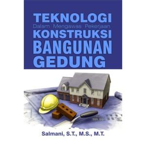Harga buku teknologi dalam mengawas pekerjaan konstruksi bangunan   HARGALOKA.COM