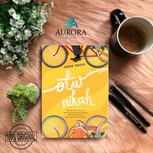 Harga jual novel otw nikah asma nadia   | HARGALOKA.COM