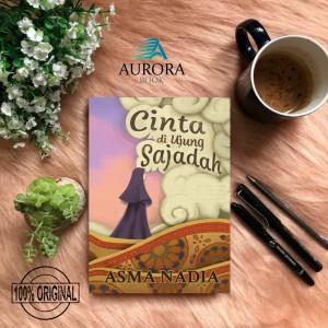 Harga jual novel cinta di ujung sajadah   asma nadia   | HARGALOKA.COM