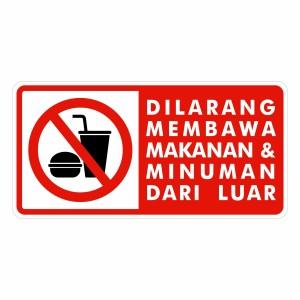 Harga rambu dilarang membawa makanan minuman dari luar 50cm x 25cm plat | HARGALOKA.COM