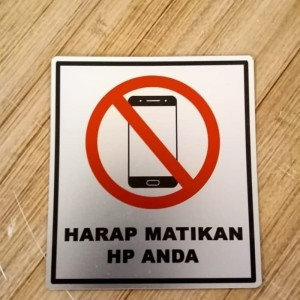 Harga sign label k3 rambu safety harap matikan hp anda ukuran 9x8cm   HARGALOKA.COM