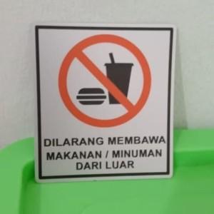Harga sign label dilarang membawa makanan dan minuman uk | HARGALOKA.COM