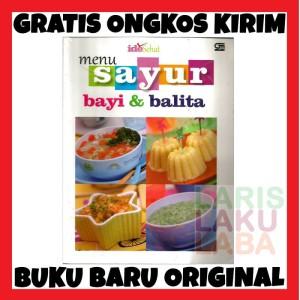 Harga buku baru asli menu sayuran bayi amp balita ide sehat gpu segel   HARGALOKA.COM