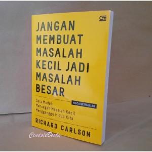 Harga buku jangan membuat masalah kecil jadi masalah besar   richard | HARGALOKA.COM