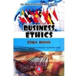 Harga buku business ethics etika bisnis dalam menghadapi masyarakat | HARGALOKA.COM
